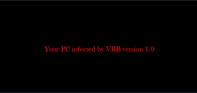 "Fix lỗi ""Your PC infected by VRB version 1.0"" do nhiễm virus MBR"